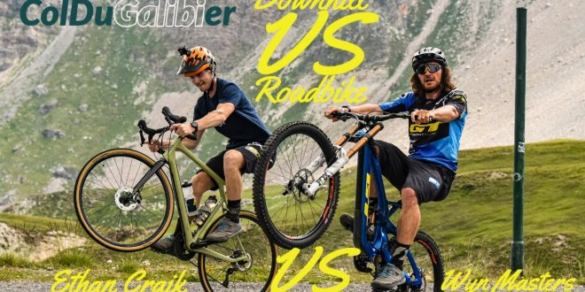 DOWNHILL BIKE vs ROAD BIKE A LA CONQUISTA DEL PUERTO DEL COLL DE GALIBIER
